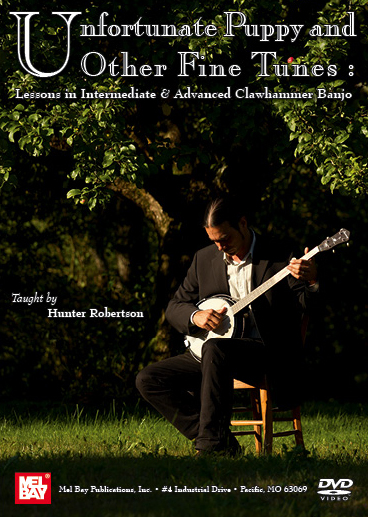 Unfortunate Puppy and Other Fine Tunes - Lessons in Intermediate & Advanced Clawhammer Banjo (DVD)